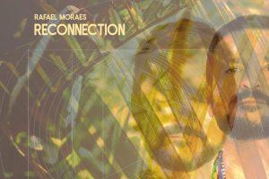 capa do disco Reconnection, de Rafael Moraes